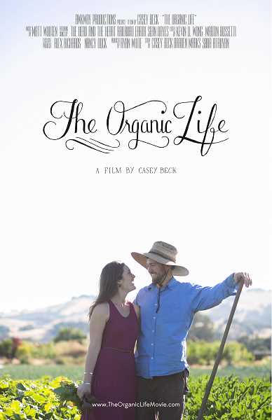 SUBMITTED PHOTO - Head out for dinner and a screening of 'The Organic Life' on May 23 at Lake Theater and Cafe.