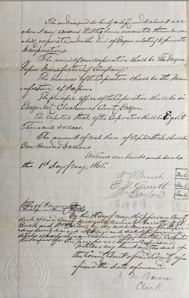 PHOTO COURTESY: OREGON STATE ARCHIVE - Articles of Incorporation of the Oregon Paper Manufacturing Company dated May 1, 1865.