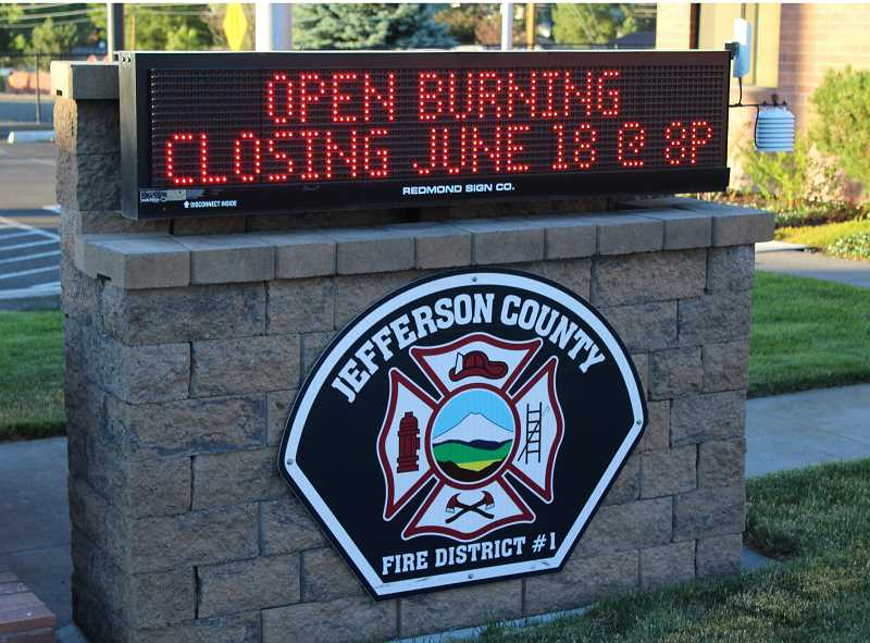 HOLLY M. GILL - Open burning is now closed for the Jefferson County Fire District.