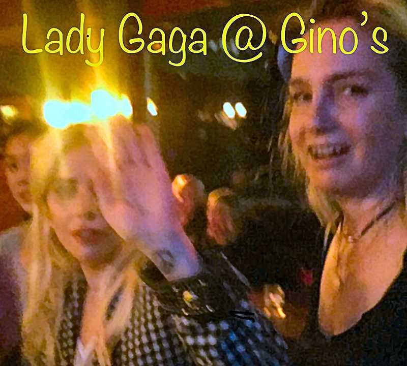 COURTESY OF DAN OFLAHERTY - Heres a smartphone photo of Lady Gaga (center) and Audrey OFlaherty in Ginos in Sellwood, on Friday evening, October 13.