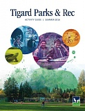 COURTESY OF THE CITY OF TIGARD - Tigard has a new activity guide for recreational activities, special events, classes, camps and workshops happening in the area this summer.