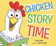 SUBMITTED PHOTOS  - Mark Fearing has illustrated Chicken Story Time, a book written by Sandy Asher.